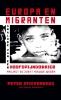 <b>Peter  Stuivenberg</b>,Europa en migranten