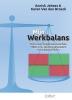 Annick  Jehaes, Karen  Van den Broeck,Mijn werkbalans (Handleiding+kaartjes met vragen)