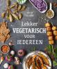 Sara  Ask, Lisa  Bjarbo,Lekker vegetarisch voor iedereen