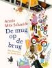Annie M.G.  Schmidt,De mug op de brug