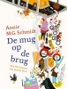<b>Annie M.G.  Schmidt</b>,De mug op de brug