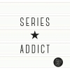 ,Series Addict