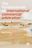 Niek  Peters,The fundamentals of international commercial arbitration