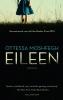 Ottessa  Moshfegh,Eileen