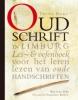 <b>Oud Schrift in Limburg</b>,les- en oefenboek voor het leren lezen van oude handschriften