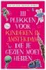 Bas van Lier,111 PLEKKEN VOOR KINDEREN IN AMSTERDAM DIE JE GEZIEN MOET HEBBEN