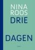 Nina Roos,Drie dagen