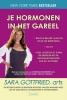 <b>Sara  Gottfried</b>,Je hormonen in het gareel