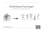 Steef  Oskarsson,Oefenboek faalangst
