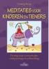 Femmy  Brug,Meditaties voor kinderen en tieners