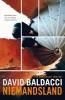 David  Baldacci ,Niemandsland
