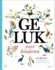 Leo  Bormans, Sebastiaan  Van Doninck,Geluk voor kinderen