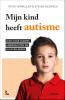 Peter  Vermeulen, Steven  Degrieck,Mijn kind heeft autisme