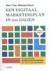 Bert Van Wassenhove ,Een digitaal marketingplan in 100 dagen