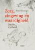 <b>Pieter Grimbergen</b>,Zorg, zingeving en waardigheid