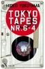 Hideo  Yokoyama ,Tokyo tapes nr 4-6