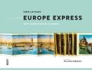 <b>Dirk  Leyman</b>,EUROPE EXPRESS - EEN TOERISTISCHE TIJDREIS