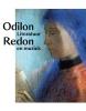 <b>Dario  Gamboni, Ted  Gott, Jean-David  Jumeau-Lafond, Merel van Tilburg</b>,Odilon Redon