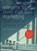 Kiki  Verbeek ,Integere types doen niet aan marketing