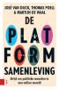 Martijn de Waal José van Dijck  Thomas  Poell,De Platformsamenleving, Strijd om publieke waarden in een online wereld