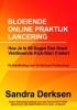 Sandra  Derksen ,Bloeiende online praktijk lancering
