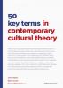 Stijn De Cauwer Joost de Bloois,50 key terms in contemporary cultural theory