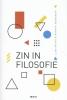 <b>Ludo  Abicht, Hendrik  Opdebeeck</b>,Zin in filosofie