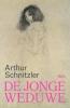 <b>Arthur  Schnitzler</b>,De jonge weduwe