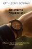 Kathleen Y.  Bosman ,De-stress yourself