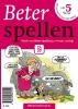 Martin van Toll ,Beter spellen 5