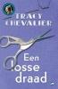 Tracy Chevalier ,Een losse draad