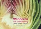 Jan Diek van Mansvelt ,Wonderen van ontwikkeling