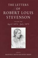 Stevenson, Robert Louis The Collected Letters of Robert Louis Stevenson V 2 April 1874-July 1879