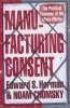 Herman, Edward S.             ,  Chomsky, NOAM,Manufacturing Consent