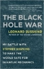 Susskind, Leonard,The Black Hole War