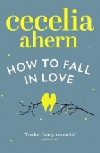 Ahern, Cecelia How to Fall in Love