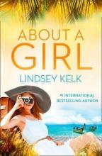 Lindsey Kelk About a Girl