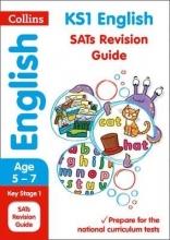 Collins KS1 KS1 English SATs Revision Guide