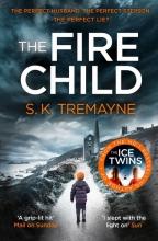 Tremayne, S. K. The Fire Child