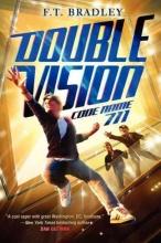 Bradley, F. T. Double Vision