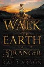 Carson, Rae Walk on Earth a Stranger