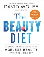 David Wolfe The Beauty Diet