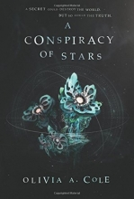 Cole, Olivia A. A Conspiracy of Stars