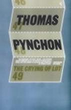 Pynchon, Thomas Crying Of Lot 49