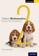 Annie Facchinetti Oxford Mathematics Primary Years Programme Student Book 2