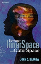 John D. Barrow Between Inner Space and Outer Space