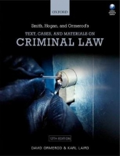 Ormerod, David,   Laird, Karl Smith, Hogan, & Ormerod`s Text, Cases, & Materials on Criminal Law