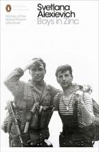 Alexievich, Svetlana Boys in Zinc