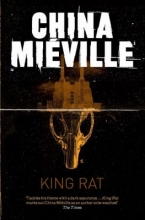 Mieville, China King Rat