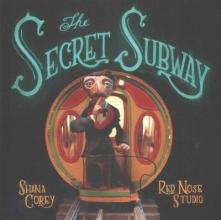 Corey, Shana The Secret Subway